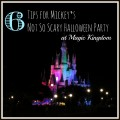 6 Tips to Get the Most Out of Mickey's Not So Scary Halloween Party at Magic Kingdom, Walt Disney World | mybigfathappylife.com