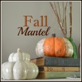 Fall Mantel #falldecorating #falldecor #autumn | mybigfathappylife.com