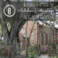 8 Reasons to Attend the Audubon Pilgrimage in St. Francisville, Louisiana | mybigfathappylife.com