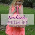 Non Candy Easter Basket Ideas
