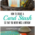 How to Create a Card Stash So That You Never Miss a Birthday