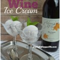 Wine Ice Cream - the perfect dessert | mybigfathappylife.com