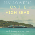 Halloween on the High Seas, with Disney Cruise Line | mybigfathappylife.com