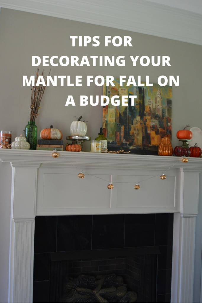 tips for decorating your mantle for fall on a budget my big fat happy life. Black Bedroom Furniture Sets. Home Design Ideas