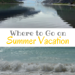 Where to Go on Summer Vacation