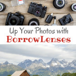 Up Your Photos with BorrowLenses