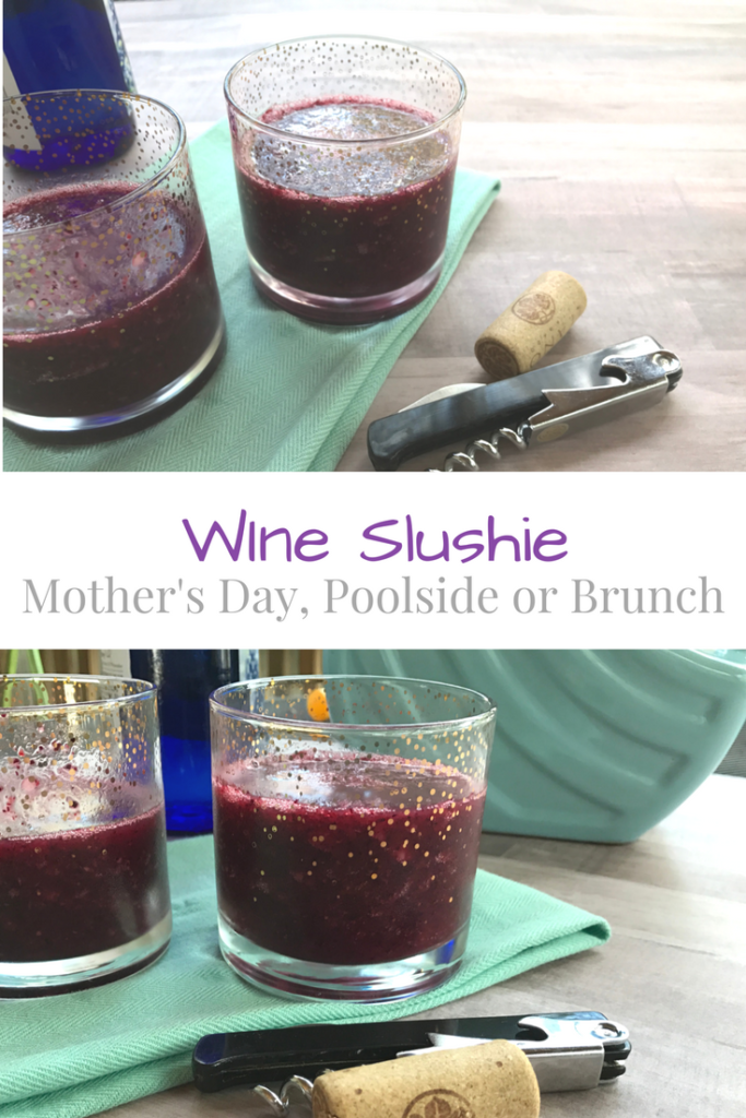 Message for ages 21+; The perfect cocktail for your Mother's Day brunch, special dinner or lounging by the pool: the wine slushie.