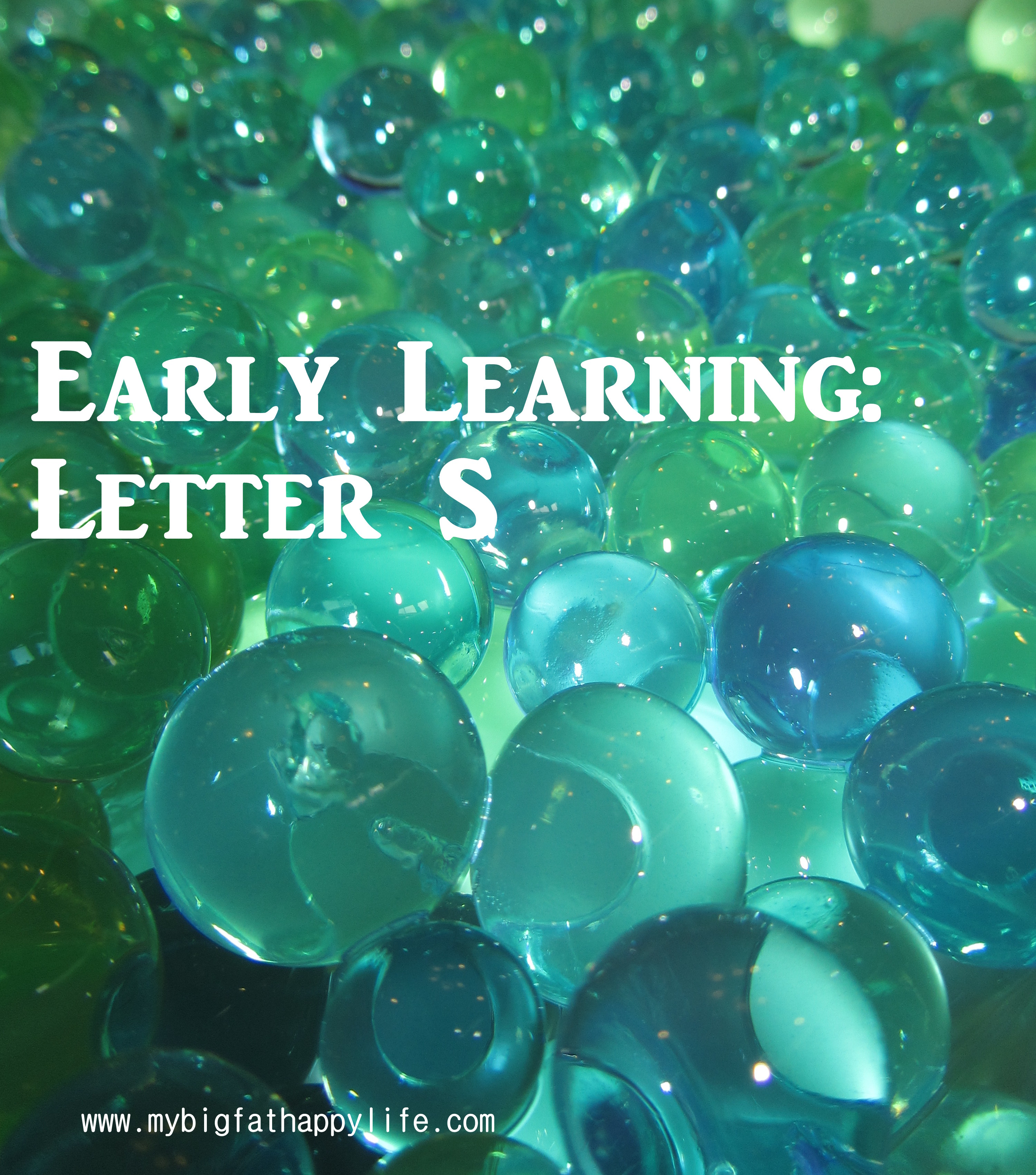 Early Learning: Early Learning: Letter S