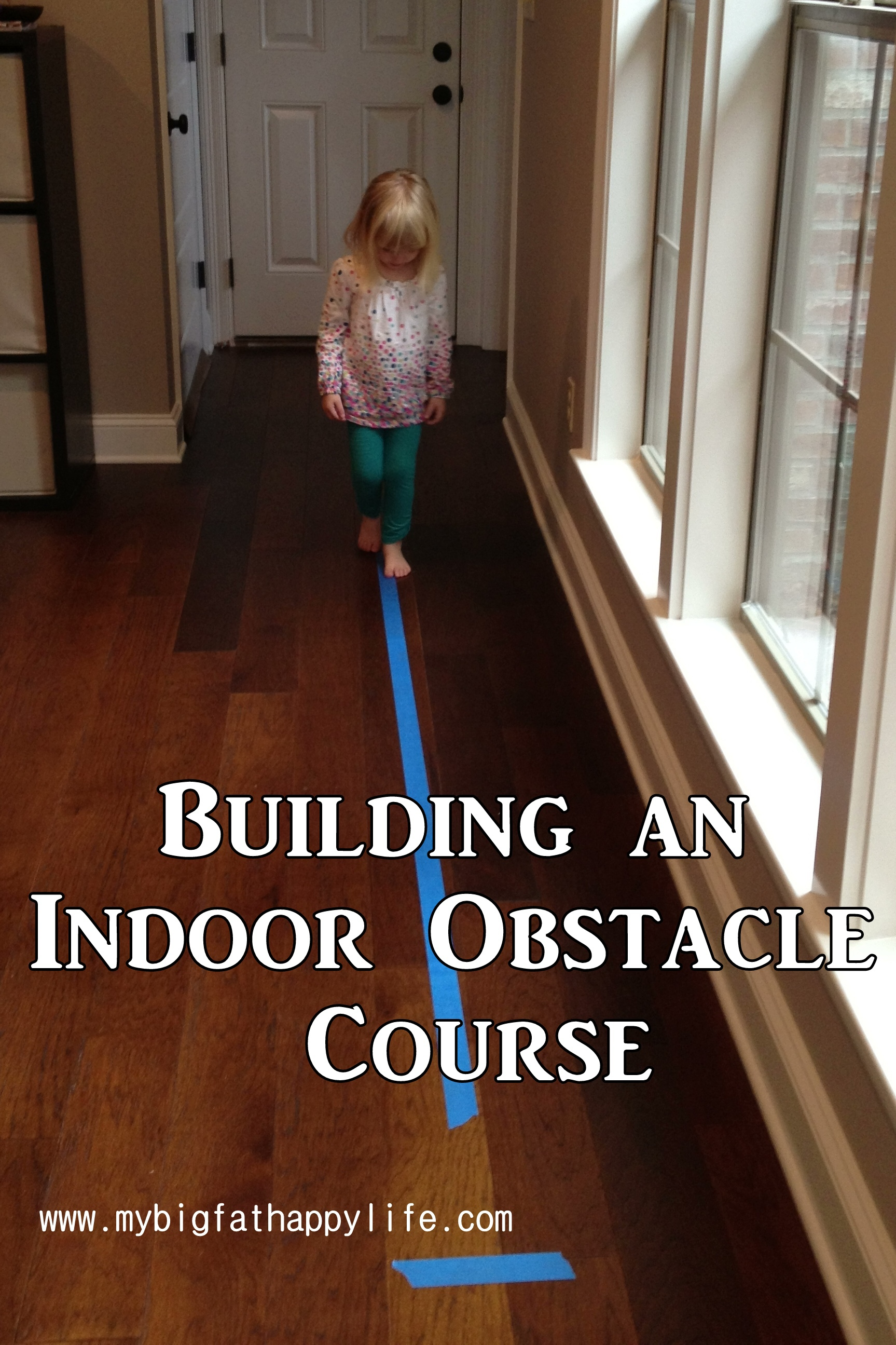 Building An Indoor Obstacle Course My Big Fat Happy Life