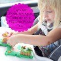 Tips for Entertaining a Toddler on a Plane or Car Ride | mybigfathappylife.com