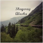 What to do in Skagway, Alaska