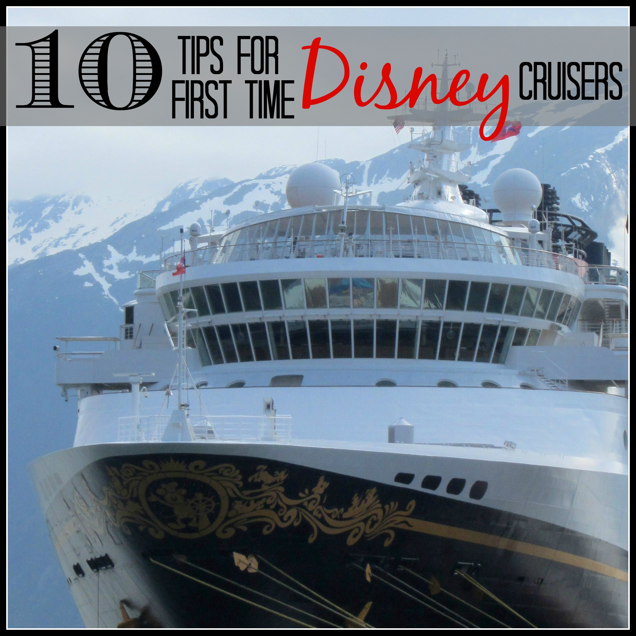 10 Tips for First Time Disney Cruisers - My Big Fat Happy Life