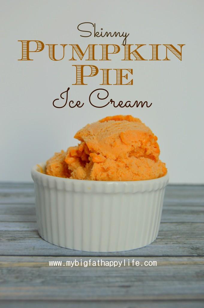 Pumpkin Pie Ice Cream #fall #dessert #autumn #recipe   mybigfathappylife.com