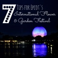 7 Tips for Epcot's Flower and Garden Festival, Walt Disney World | mybigfathappylife.com