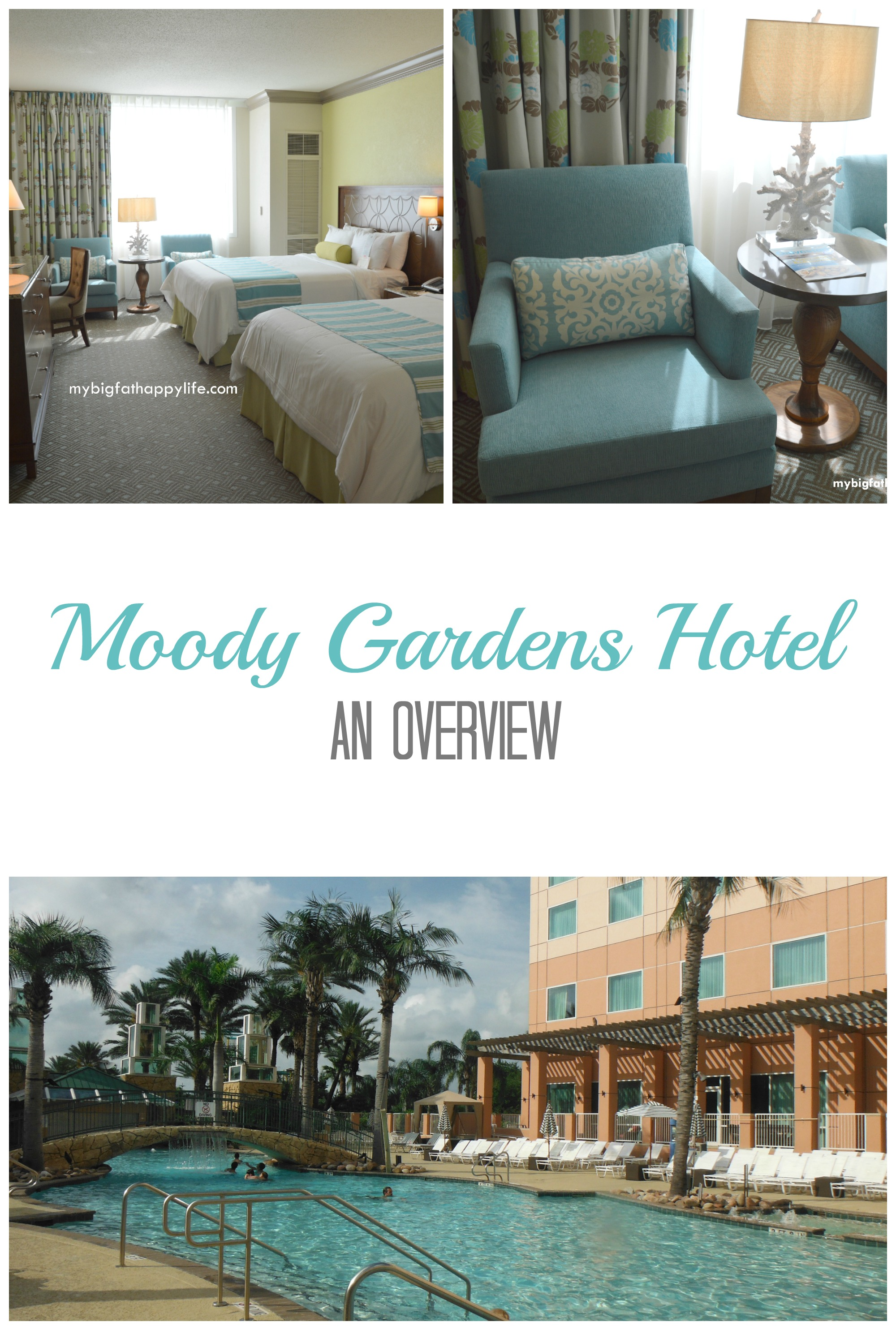 Moody Gardens Hotel - An Overview - My Big Fat Happy Life
