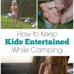 How to Keep Kids Entertained While Camping