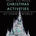 8 Not to be Missed Christmas Activities at Disney World; Magic Kingdom, Animal Kingdom, Hollywood Studios, and Epcot   mybigfathappylife.com