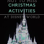 8 Not to Miss Christmas Activities at Disney World
