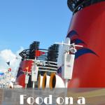 Food on a Disney Cruise