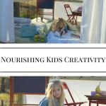 Nourishing Kids Creativity