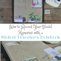 How to Record Your Travel Memories with a Midori Traveler's Notebook | mybigfathappylife.com