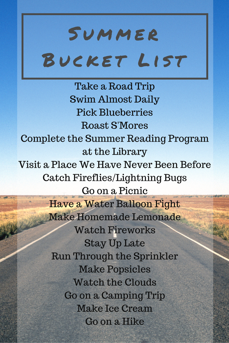 Summer 2016 Bucket List My Big Fat Happy Life