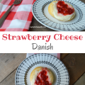 Strawberry Cheese Danish, a delicious breakfast | mybigfathappylife.com