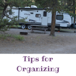 Tips for Organizing a Camper, Part 1