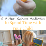 5 After School Activities to Spend Time with Your Child
