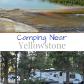 Camping Near Yellowstone and Grand Teton National Parks, Headwaters Campground at Flagg Ranch | mybigfathappylife.com