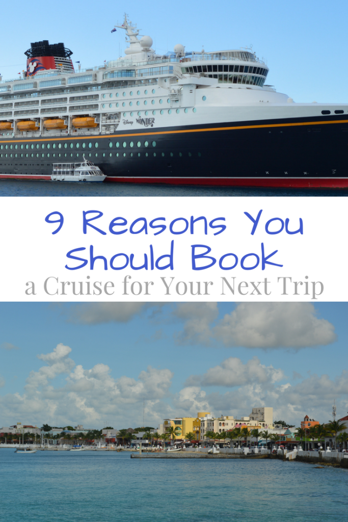 9 Reasons to Book a Cruise for Your Next Vacation | mybigfathappylife.com