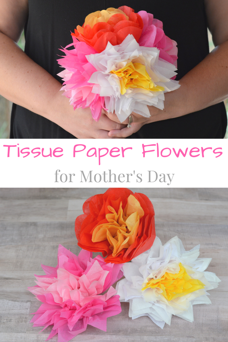 Tissue Paper Flowers for Mother\'s Day - My Big Fat Happy Life