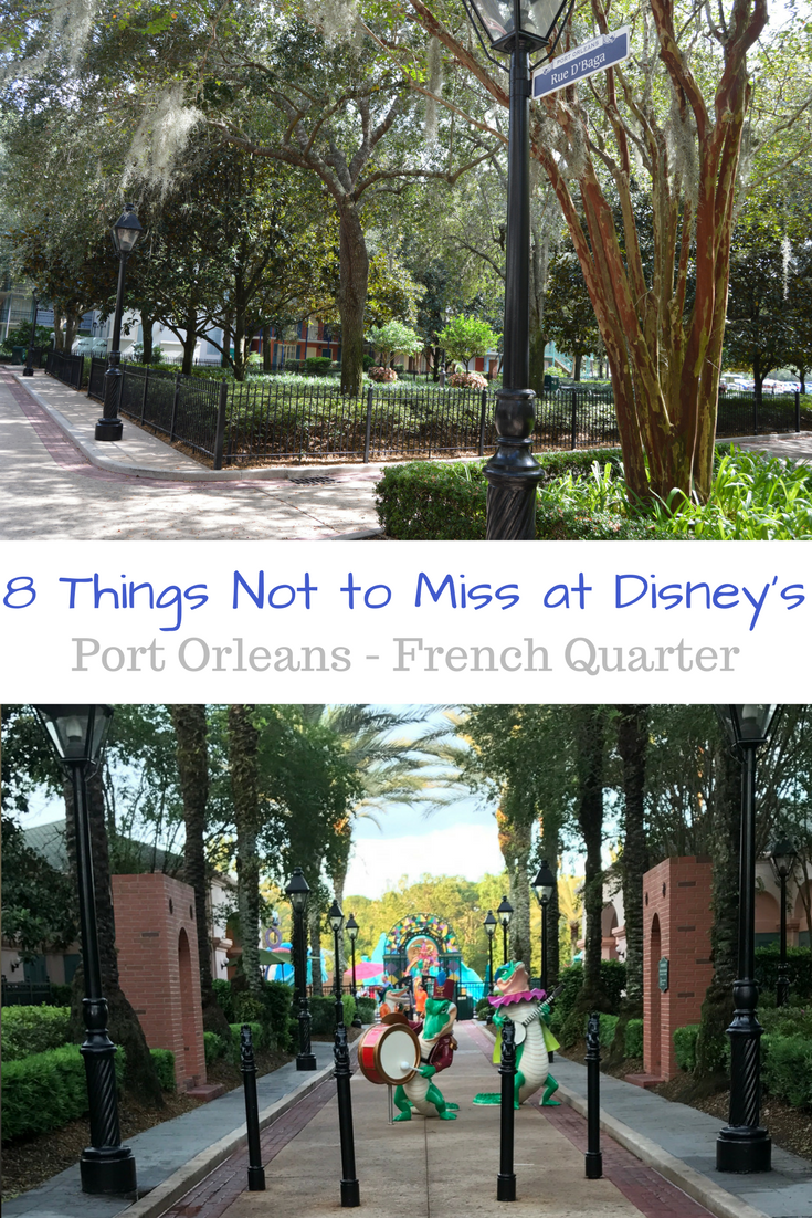 8 things not to miss at disney 39 s port orleans french