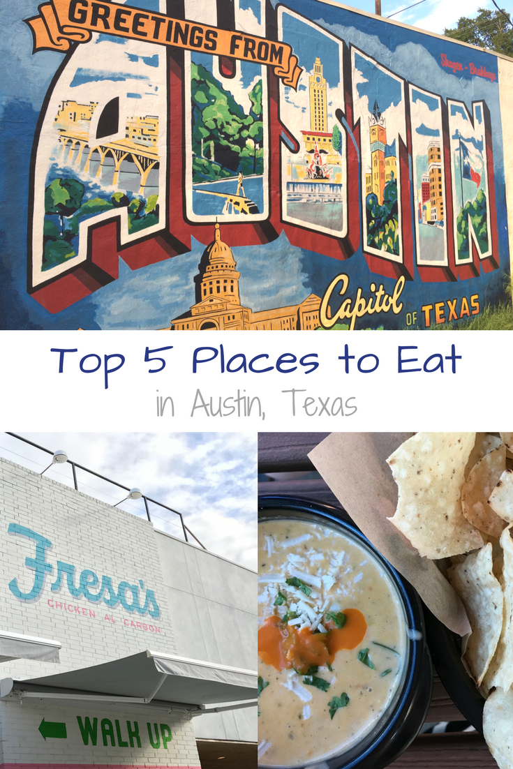 Top 5 Places To Eat In Austin Texas